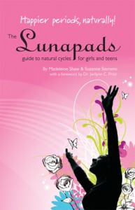 Happier Periods, Naturally! - Lunapads' booklet for teens